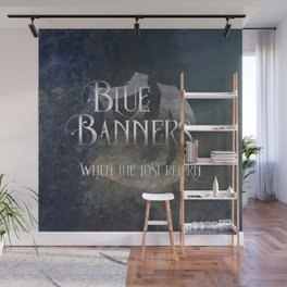 BLUE BANNERS when the lost return. Shadowhunter Children's Rhyme. Wall Mural
