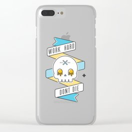 Work hard don't die Clear iPhone Case