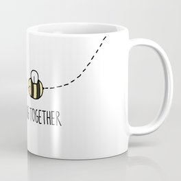 We Beelong Together Coffee Mug