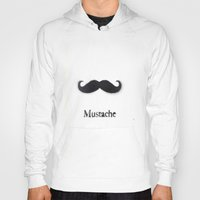 mustache Hoodies featuring Mustache by Connor Resnick