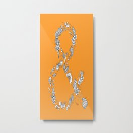 Ampersand, the Happiest Letter on Earth Metal Print
