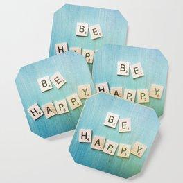 Be Happy Coaster