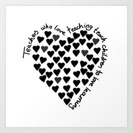 Hearts Heart Teacher Black on White Art Print