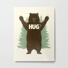 Bear Hug? Metal Print