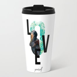 Modern Design, Love Yourself Quote, Self Care, Inspirational Quote, Double Exposure Travel Mug