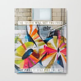The Truth Will Set You Free Metal Print