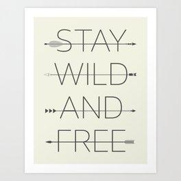 Stay Wild No. 2 Art Print