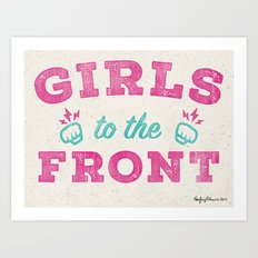 Girls To The Front Art Print