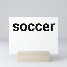 soccer Mini Art Print