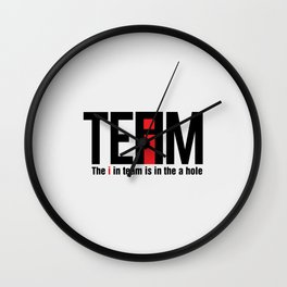The I in Team Wall Clock