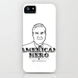 American Hero   Robert Swan Mueller III Shirt iPhone Case
