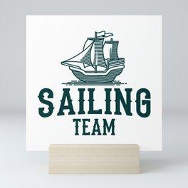 SAILING TEAM SAILING CREW Gift Sailor Sailing Team Mini Art Print