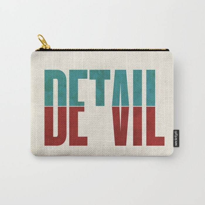 Devil in the detail. Carry-All Pouch