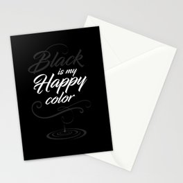 Black is may happy color Stationery Cards