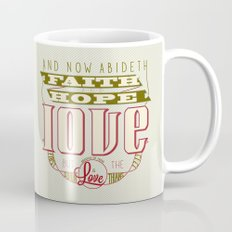 The Greatest of These Is Love (Color Variant)  Mug