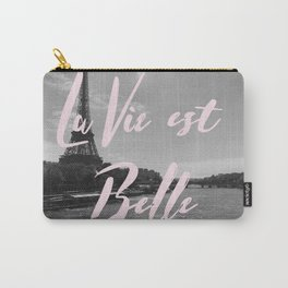 La Vie Est Belle Paris Carry-All Pouch
