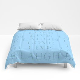Love Laugh and Live Blue Comforters