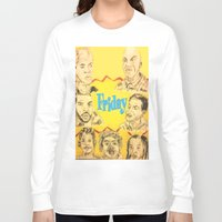 friday Long Sleeve T-shirts featuring Friday by Tristan