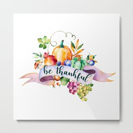 Be thankful typography & fall harvest bouquet Metal Print
