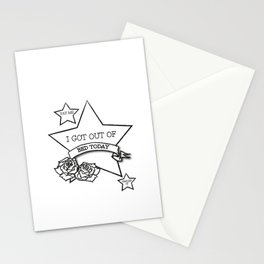 Got Out Of Bed Today Stationery Cards