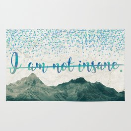 I Am Not Insane - Shatter Me by Tahereh Mafi Rug