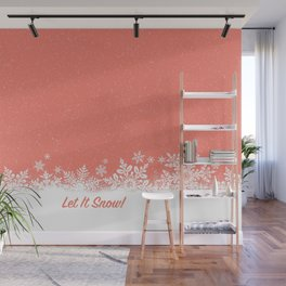 Let It Snow in Living_Coral Wall Mural
