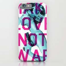 Make Love Not War Slim Case iPhone 6s