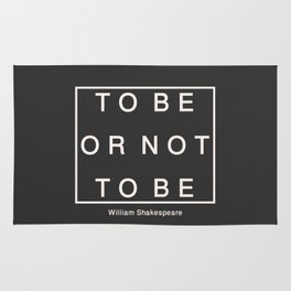 To Be Or Not Rug