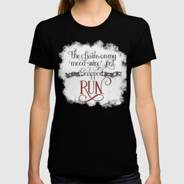 The Chains on my Mood Swing Just Snapped-RUN (for Dark) T-shirt