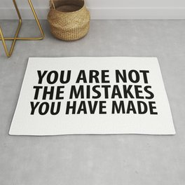 You Are Not The Mistakes You Have Made Rug