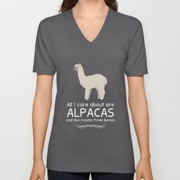 All I Care about are Alpacas and Maybe like Three Llamas T-Shirt Unisex V-Neck