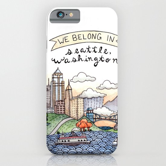We Belong in Seattle iPhone & iPod Case