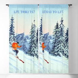 LIVE TO SKI TO LIVE Blackout Curtain