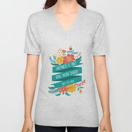 Happiness is only real when shared - Into the Wild Unisex V-Neck