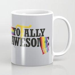TotallyAwesome Coffee Mug