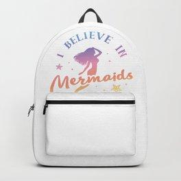 I believe in Mermaids Backpack