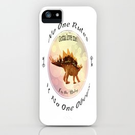 No One Rules If No One Obeys iPhone Case