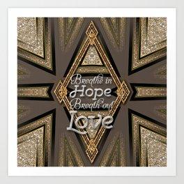 Hope & Love + Art Deco Shimmer Art Print