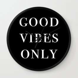 good vibes only III Wall Clock