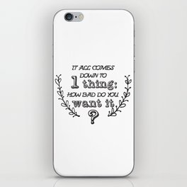 Do you want it? iPhone Skin