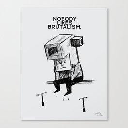 Brutal Canvas Print
