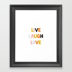 LIVE LAUGH LOVE Framed Art Print