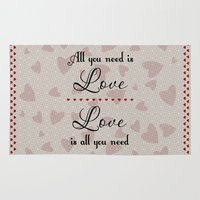 all you need is love Area & Throw Rugs featuring All You Need Is Love by LLL Creations