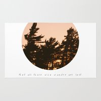 not all those who wander are lost Area & Throw Rugs featuring Not all those who wander are lost by Dustin Hall
