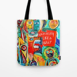 I'm hungry like a wolf Street Art Graffiti Tote Bag