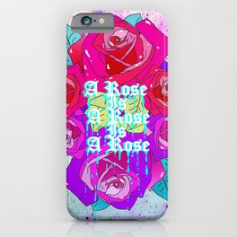 A Rose Is A Rose Is A Rose iPhone Case