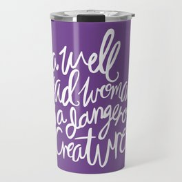 Well Read Woman - Feminist Nerd Girl Quote - White Purple Travel Mug