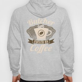Butcher Fueled By Coffee Hoody