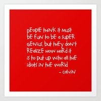 calvin and hobbes Art Prints featuring Calvin and Hobbes quote by Dustin Hall