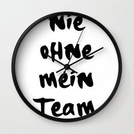 NIE OHNE MEIN TEAM 187 MUSIK LYRIC TEXT Wall Clock